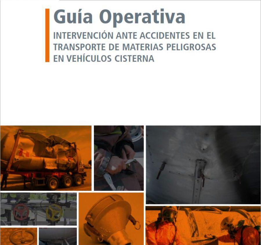 CALIDAD ALTA Guía Operativa INTERVENCIÓN ANTE ACCIDENTES EN EL TRANSPORTE DE MATERIAS PELIGROSAS EN VEHÍCULOS CISTERNA – 125MB